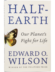 Half Earth: Our Planet's Fight for Life
