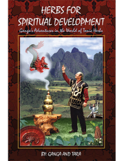 Herbs for Spiritual Development by Ganga Nath
