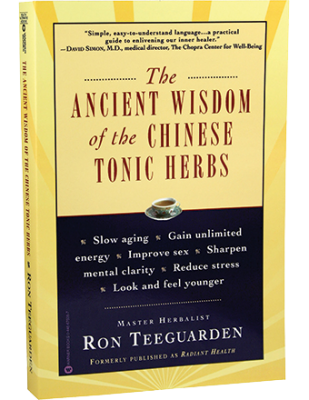 The Ancient Wisdom of the Chinese Tonic Herbs Book